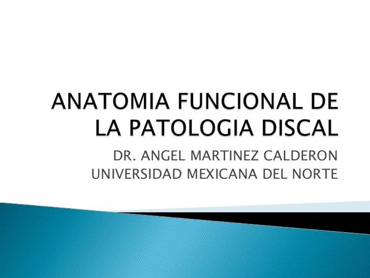 DR. ANGEL MARTINEZ CALDERONUNIVERSIDAD MEXICANA DEL NORTE