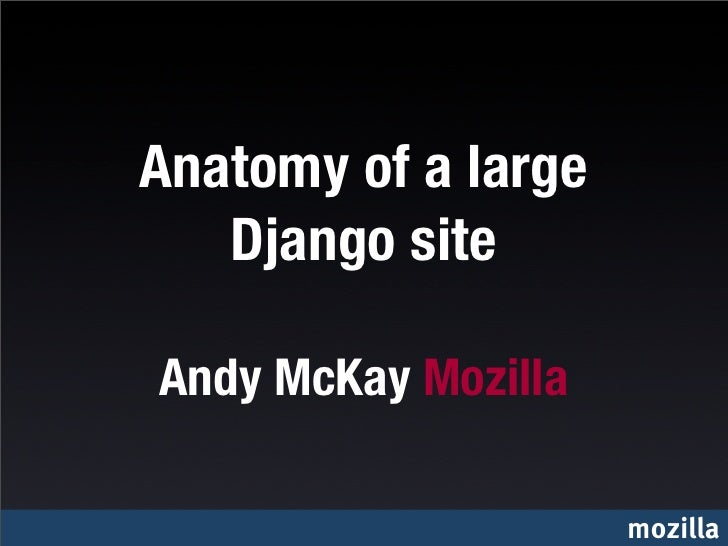 Anatomy of a large Django site