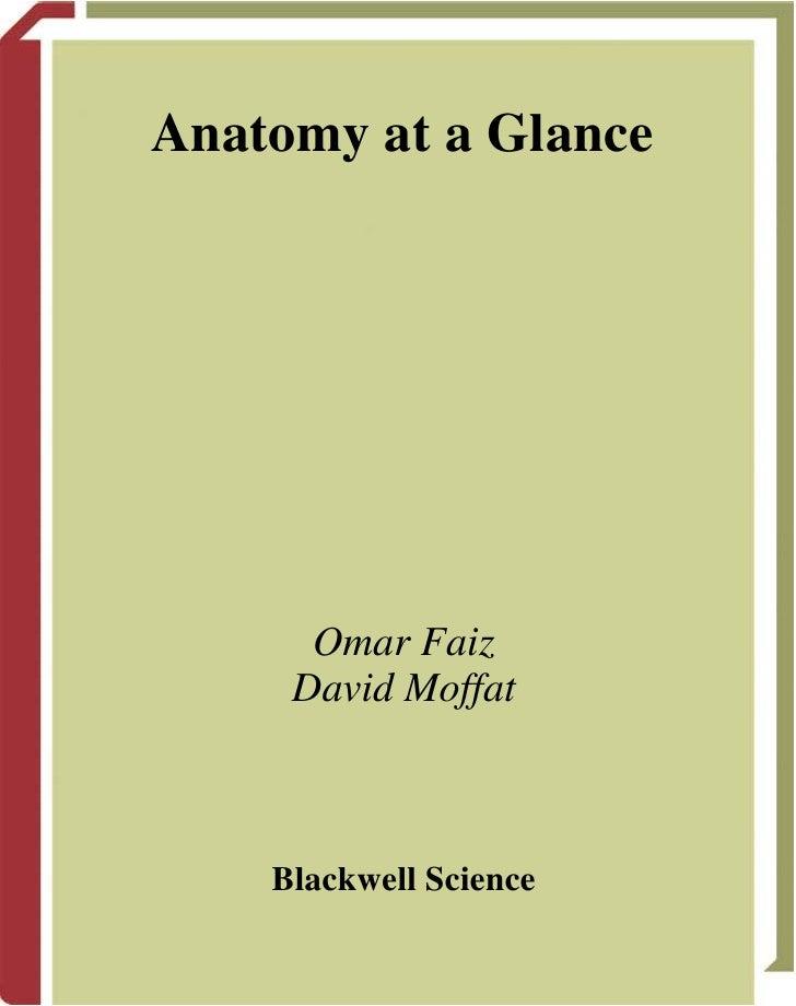 Anatomy at a Glance      Omar Faiz     David Moffat    Blackwell Science