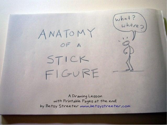 Anatomy of a Stick Figure