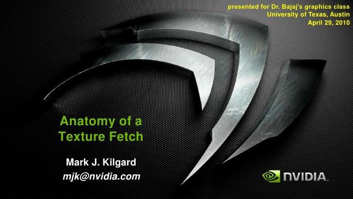 presented for Dr. Bajaj's graphics class                               University of Texas, Austin                        ...