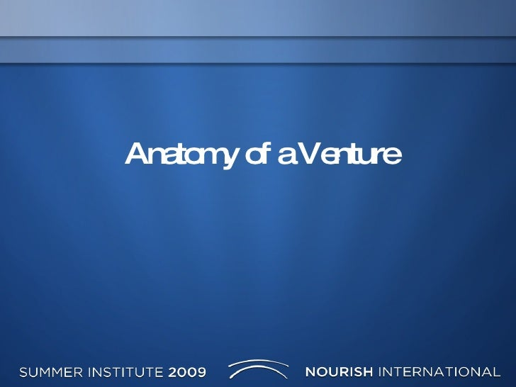 Anatomy Of A Venture