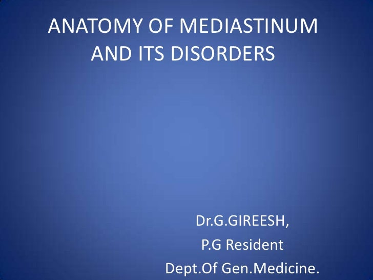 Anatomy of mediastinum and its disorders