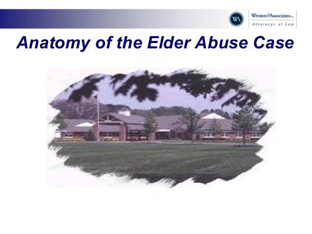 Anatomy of the Elder Abuse Case