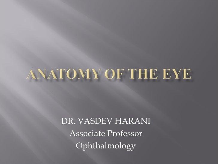 DR. VASDEV HARANI Associate Professor   Ophthalmology