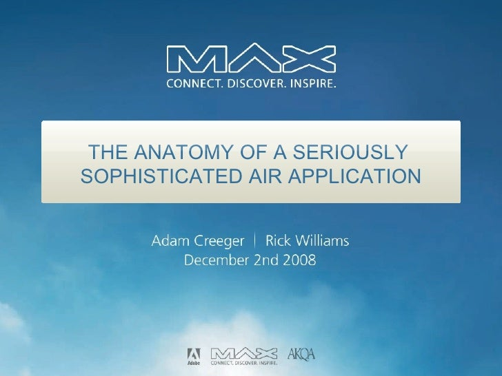 THE ANATOMY OF A SERIOUSLY  SOPHISTICATED AIR APPLICATION