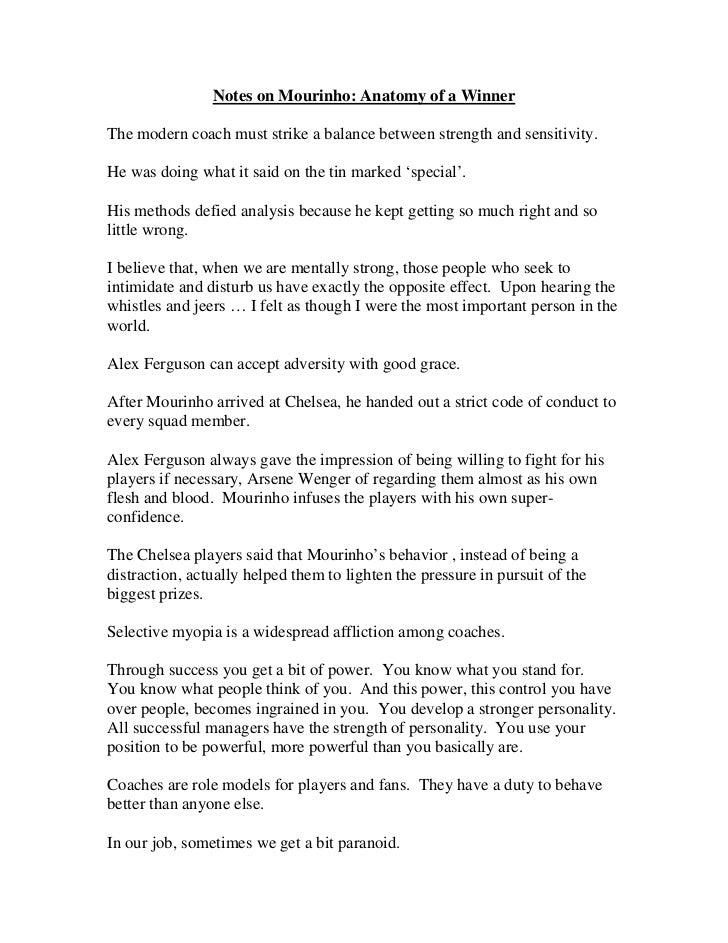 Notes on Mourinho: Anatomy of a WinnerThe modern coach must strike a balance between strength and sensitivity.He was doing...