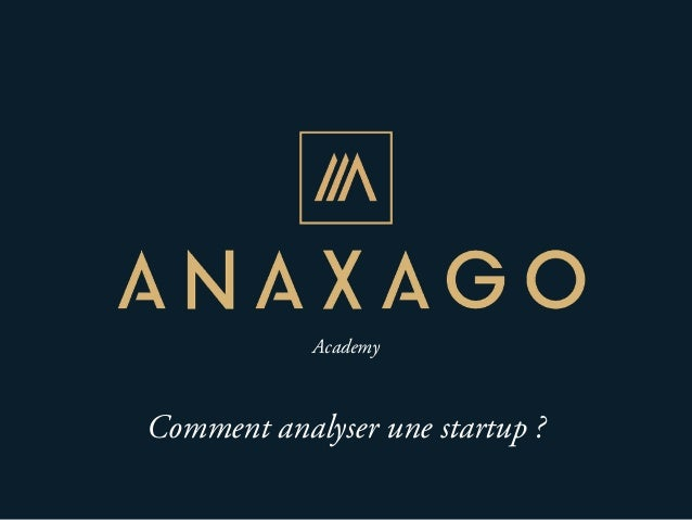 Academy Comment analyser une startup ?