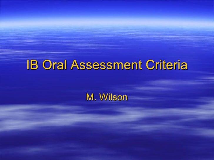 IB Oral Assessment Criteria M. Wilson