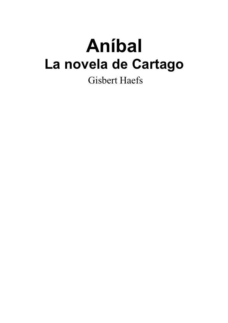 AníbalLa novela de Cartago      Gisbert Haefs