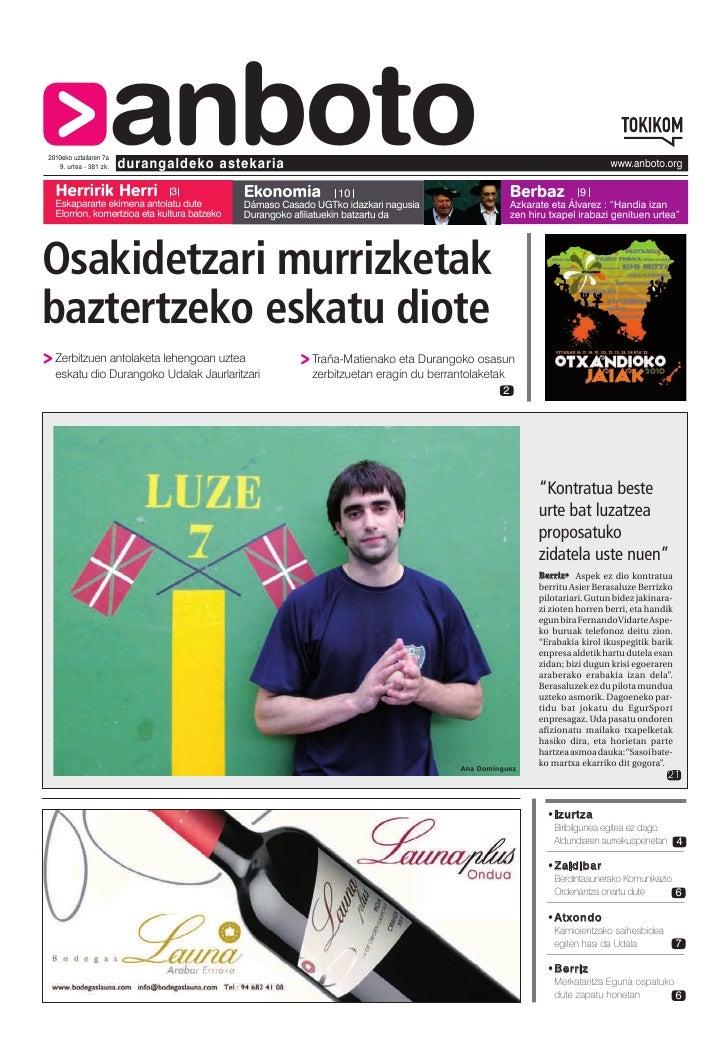 Herririk Herri                     anboto 2010eko uztailaren 7a    9. urtea - 381 zk.   durangaldeko astekaria            ...