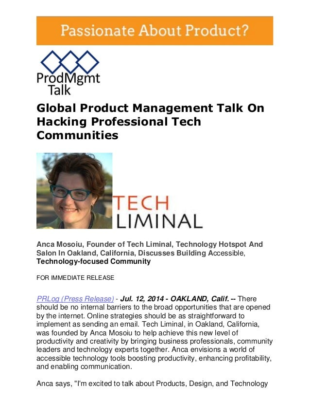 Global Product Management Talk On Hacking Professional Tech Communities Anca Mosoiu, Founder of Tech Liminal, Technology H...