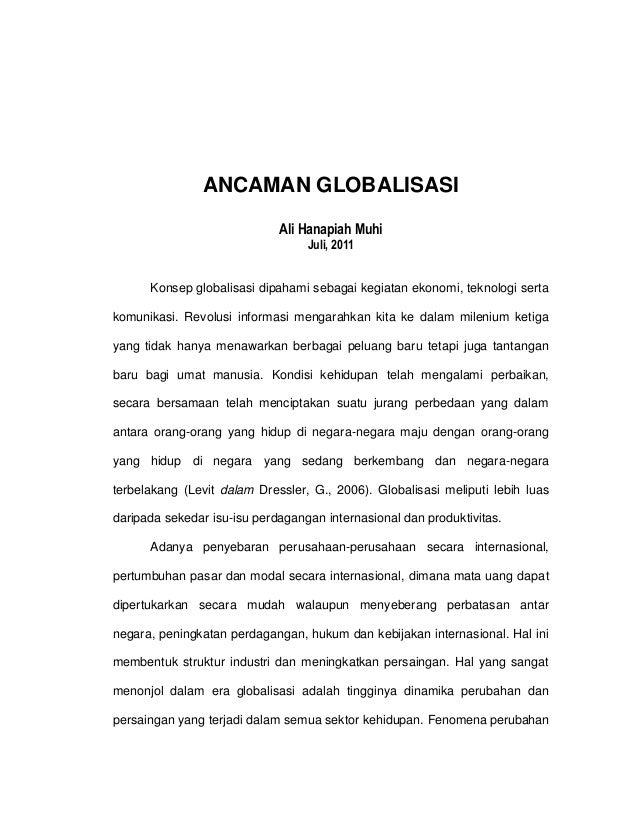 ANCAMAN GLOBALISASI                             Ali Hanapiah Muhi                                  Juli, 2011      Konsep ...