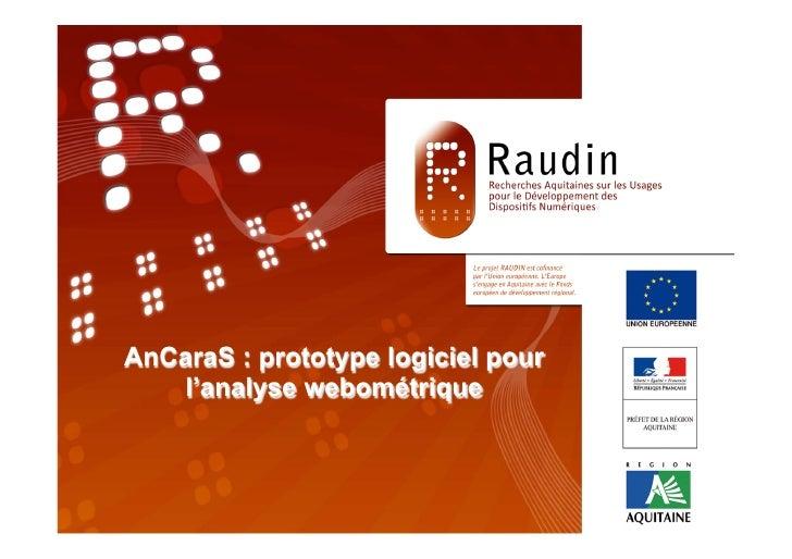 Programme de Recherche                        RAUDIN                      « TITRE »       AnCaraS : prototype logiciel 14 ...