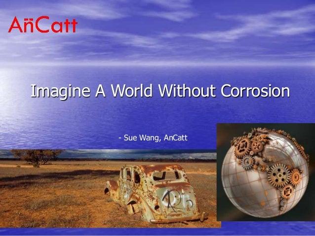 AnCatt Conductive Polymer NanoDispersion and Anti-Corrosion Coating Technology Investor Deck
