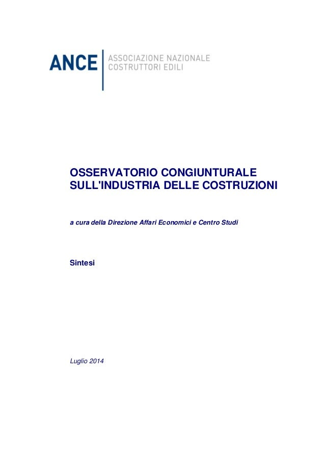 OSSERVATORIO CONGIUNTURALE SULL'INDUSTRIA DELLE COSTRUZIONI a cura della Direzione Affari Economici e Centro Studi Sintesi...