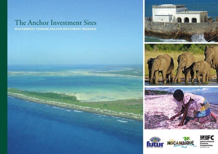 The Anchor Investment Sites moZamBIQuE TourIsm anCHor InvEsTmEnT program