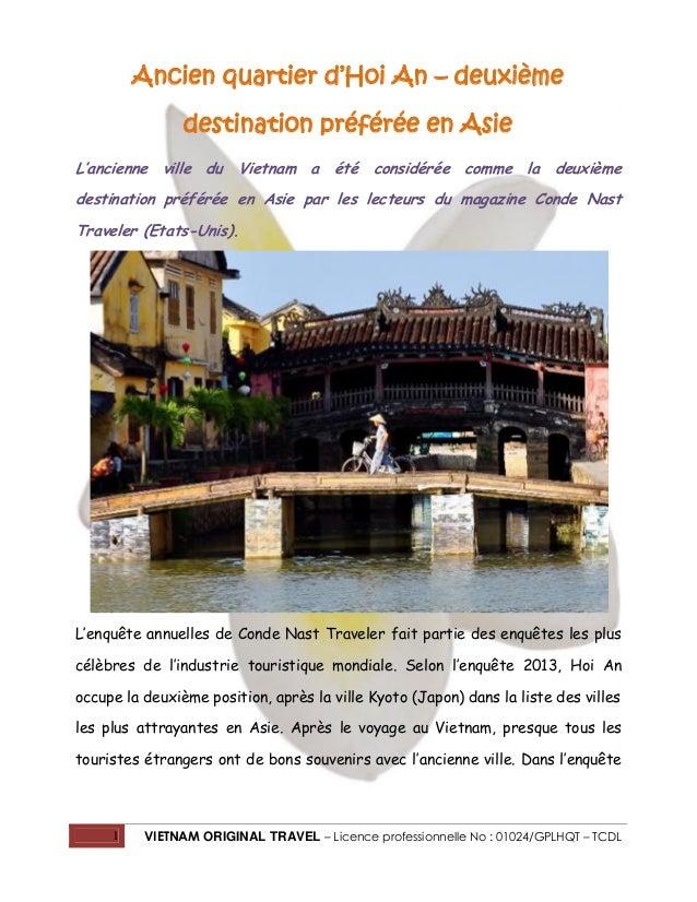 Ancien quartier d'Hoi An – deuxième destination préférée en Asie L'ancienne ville du Vietnam a été considérée comme la deu...