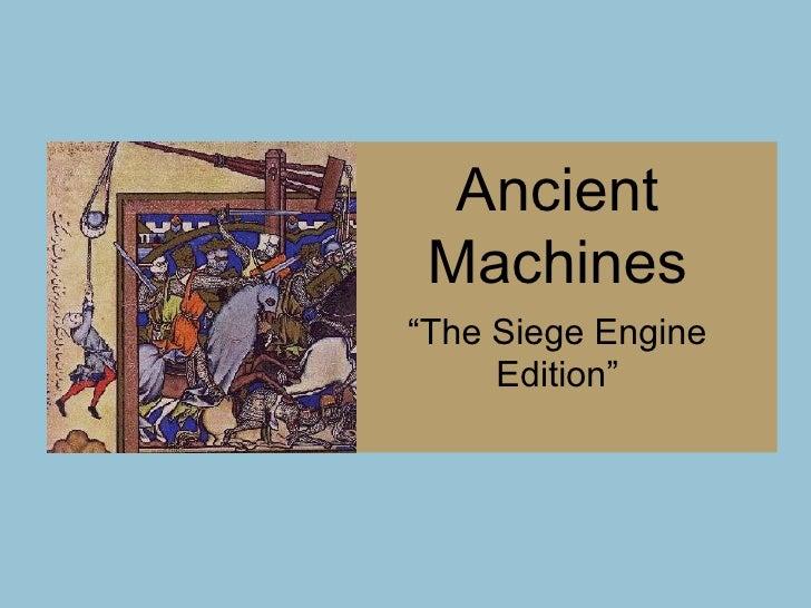 Ancient Machines: Siege Engines