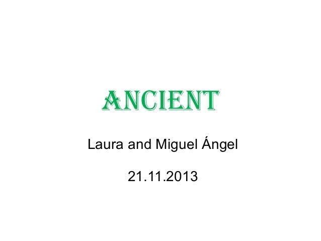 Laura, Miguel Angel