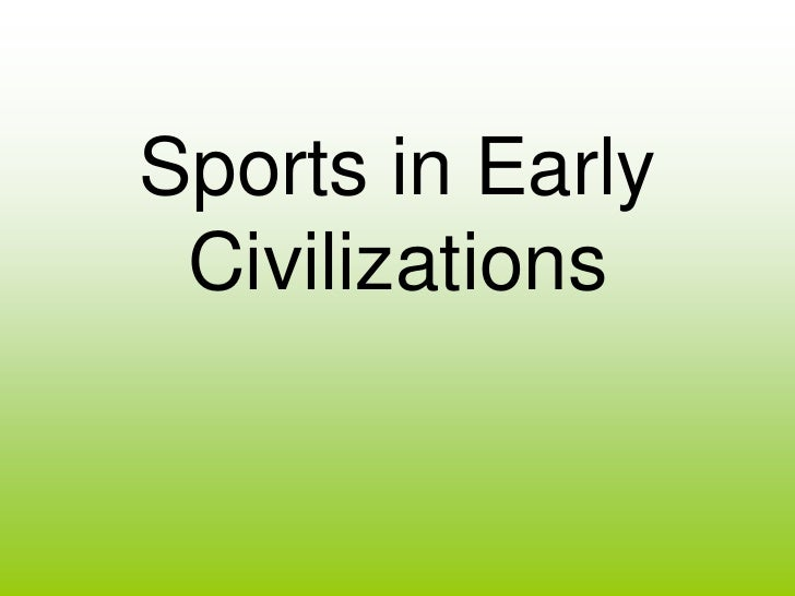 Sports in Early Civilizations