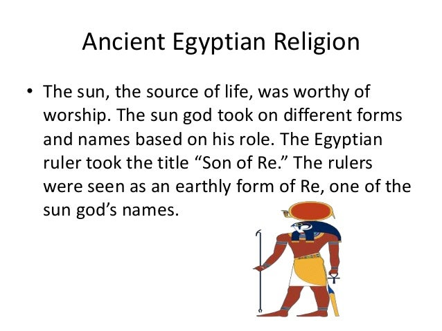 an introduction to the life in egypt and egyptian religion Egyptian religion permeated every aspect of life it dominated life to such an  extent that almost all the monuments and buildings that.