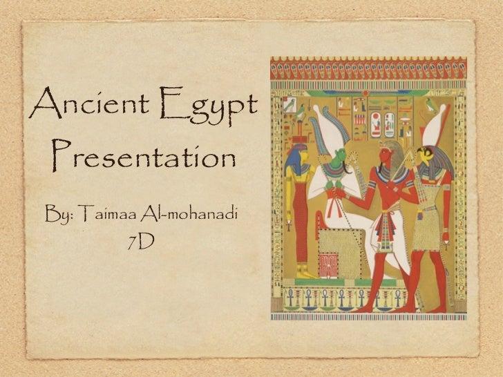 Ancient egypt presention