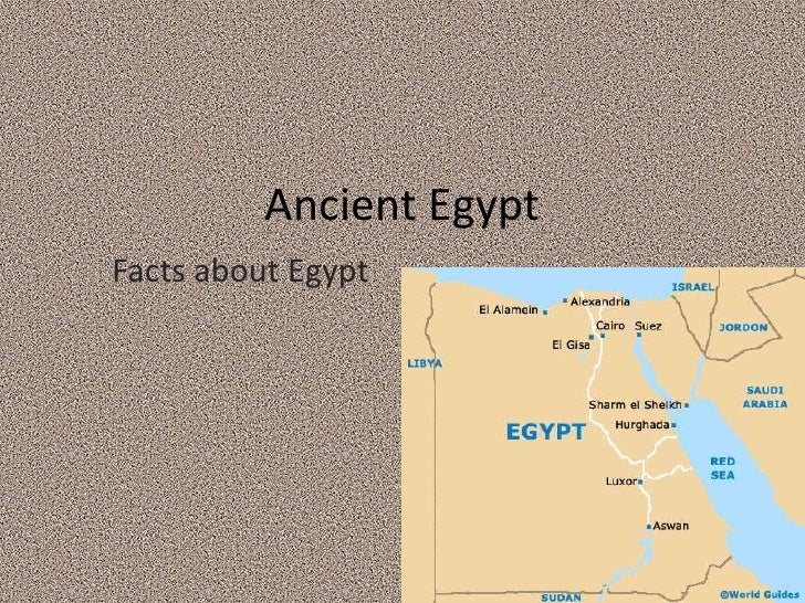 Ancient EgyptFacts about Egypt