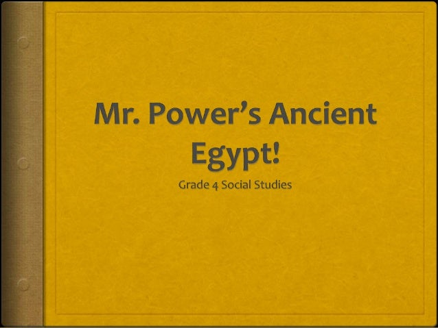 A long…long time ago…  Good morning class! In this presentation we are going to learn all about the ancient Egyptians and...