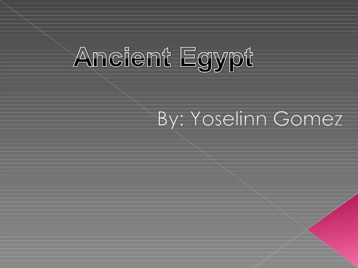 Ancient egypt yoselinn