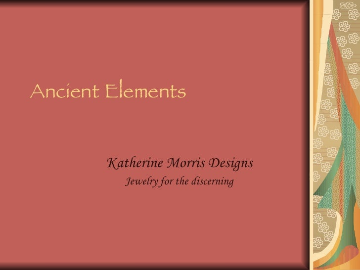 Ancient   Elements Katherine Morris Designs Jewelry for the discerning