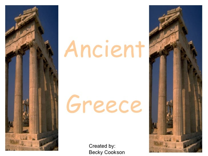 AncientGreece  Created by:  Becky Cookson