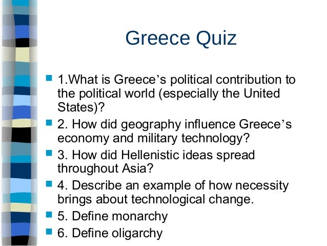 ancient greece essay questions Lord gomez dbq essay the ancient greece culture has made many contributions to this quote brings about many questions and possibilities about what life is and.