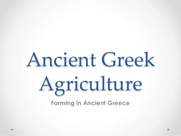 Ancient GreekAgricultureFarming in Ancient Greece