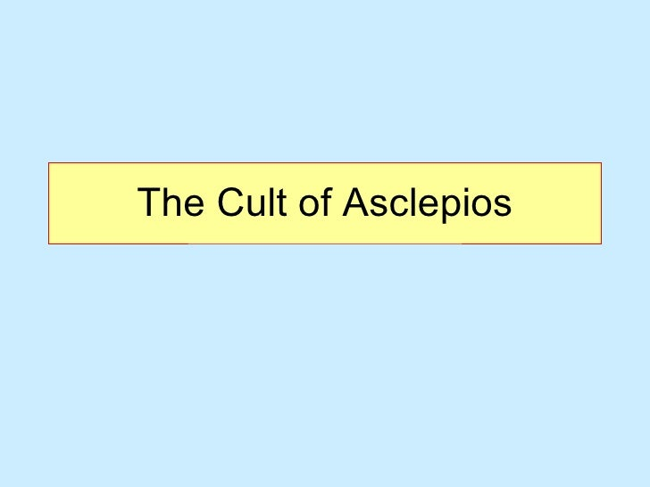 The Cult of Asclepios