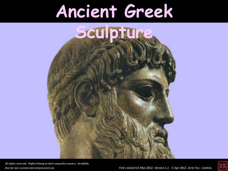 Ancient Greek                                              SculptureAll rights reserved. Rights belong to their respective...