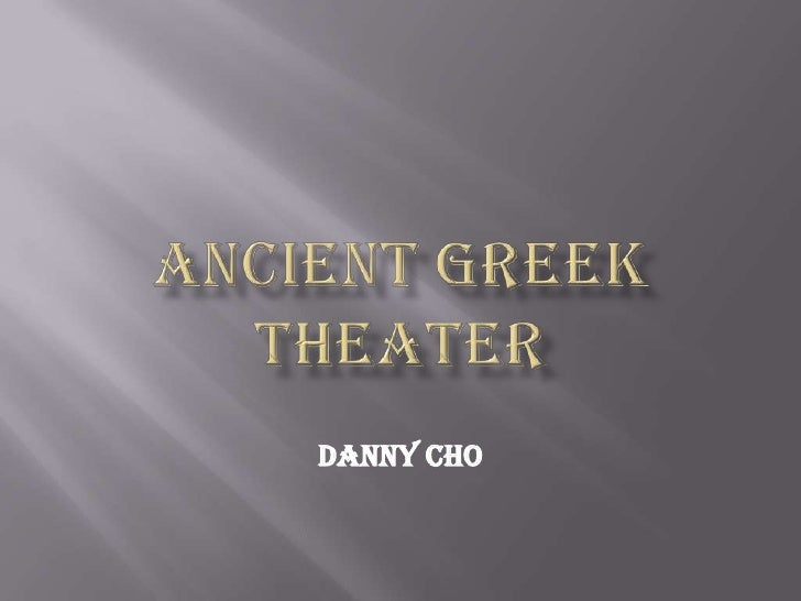 Ancient Greek Theater[Danny Cho]