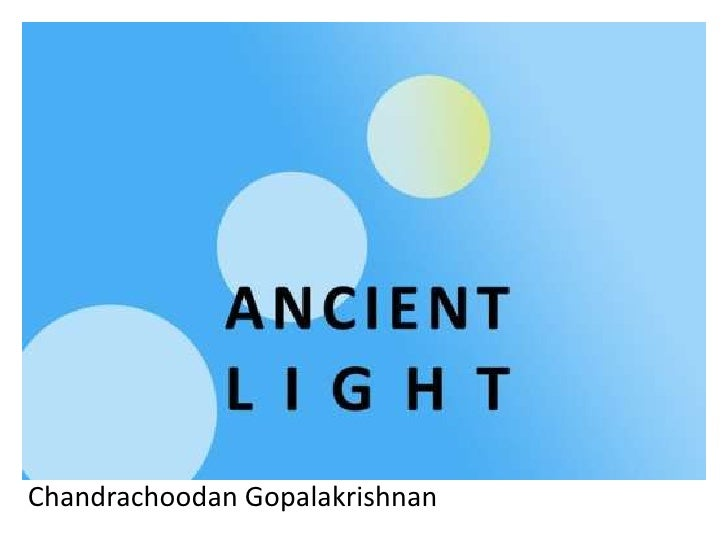Ancient Light for Madras Day