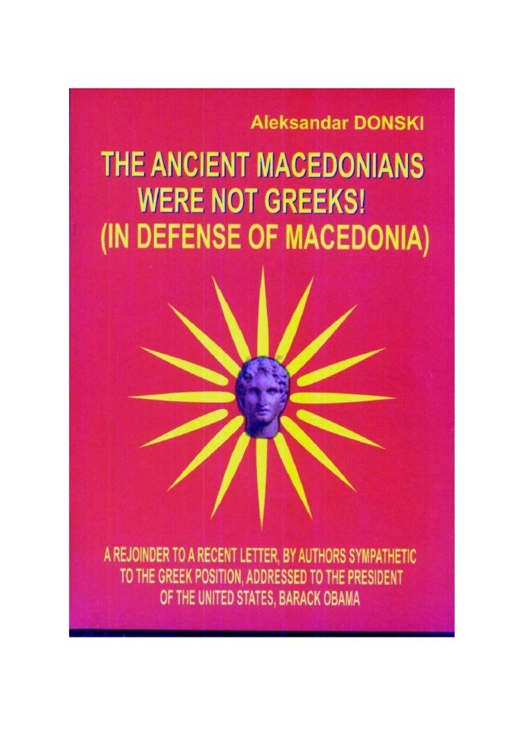 Aleksandar DONSKI - THE ANCIENT MACEDONIANS WERE NOT GREEKS!