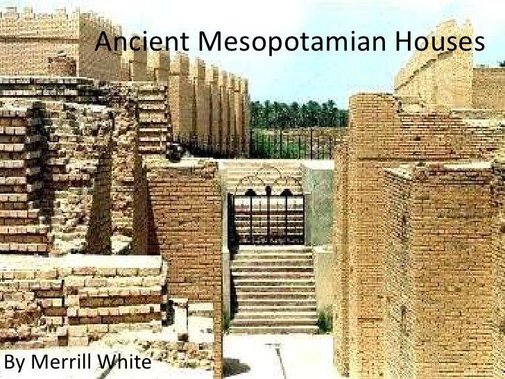Mesopotamia Houses Ancient Mesopotamian Housesppt