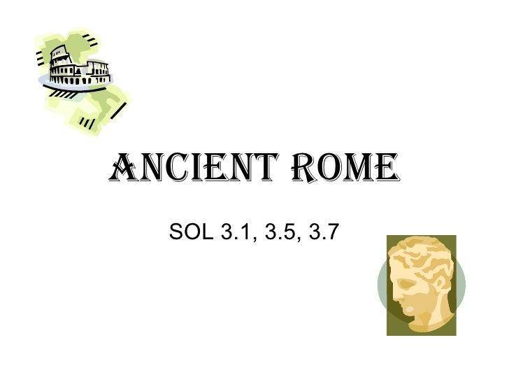 Ancient Rome SOL 3.1, 3.5, 3.7
