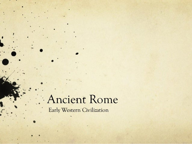 Ancient RomeEarly Western Civilization