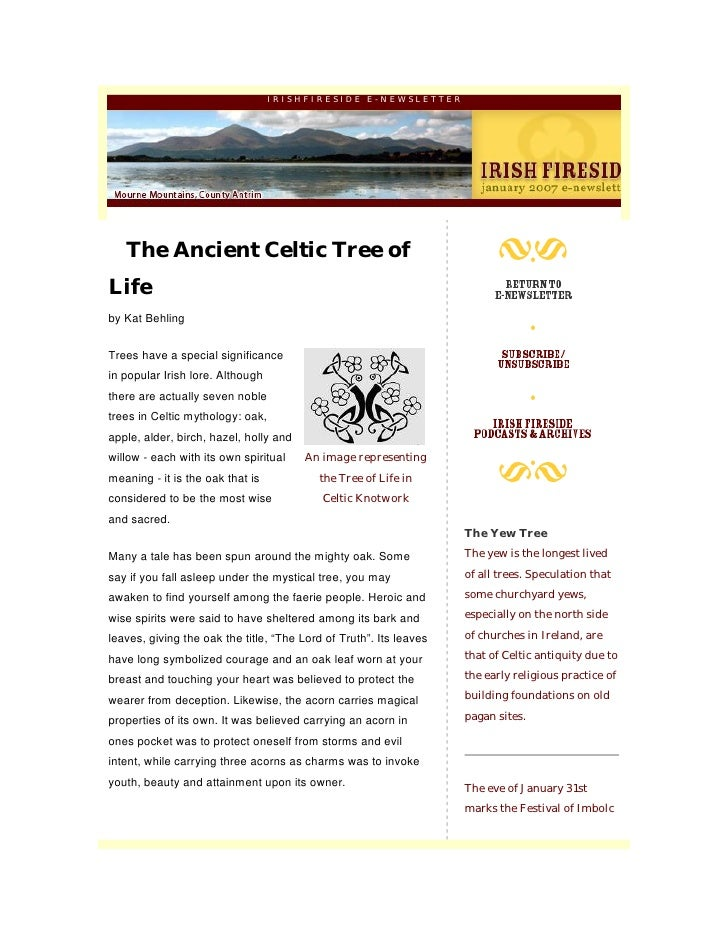 IRISHFIRESIDE E-NEWSLETTER        The Ancient Celtic Tree of Life by Kat Behling   Trees have a special significance in po...