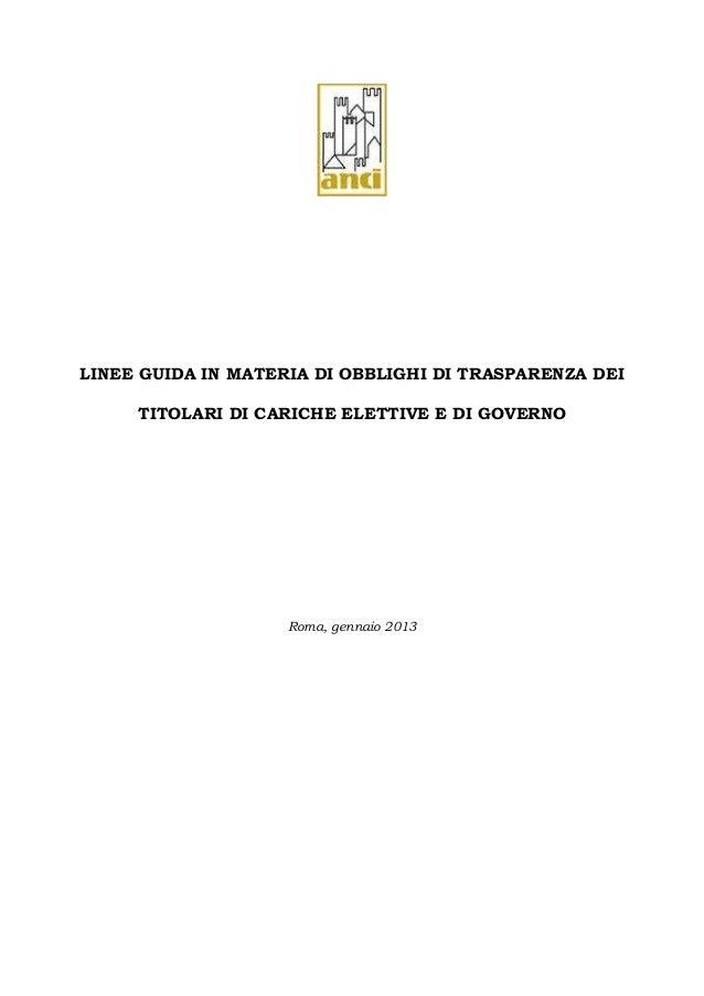 LINEE GUIDA IN MATERIA DI OBBLIGHI DI TRASPARENZA DEI     TITOLARI DI CARICHE ELETTIVE E DI GOVERNO                    Rom...