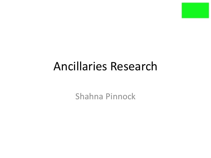 Ancillaries research