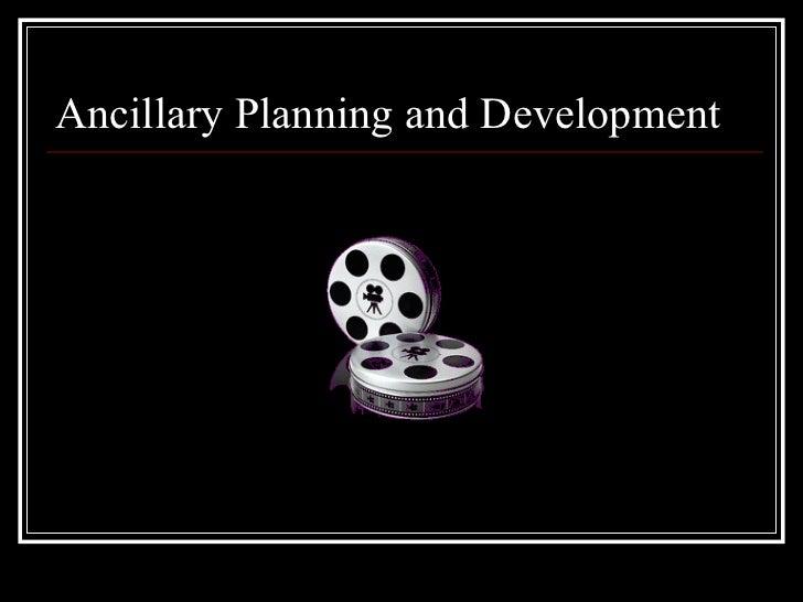 Ancillary Planning and Development