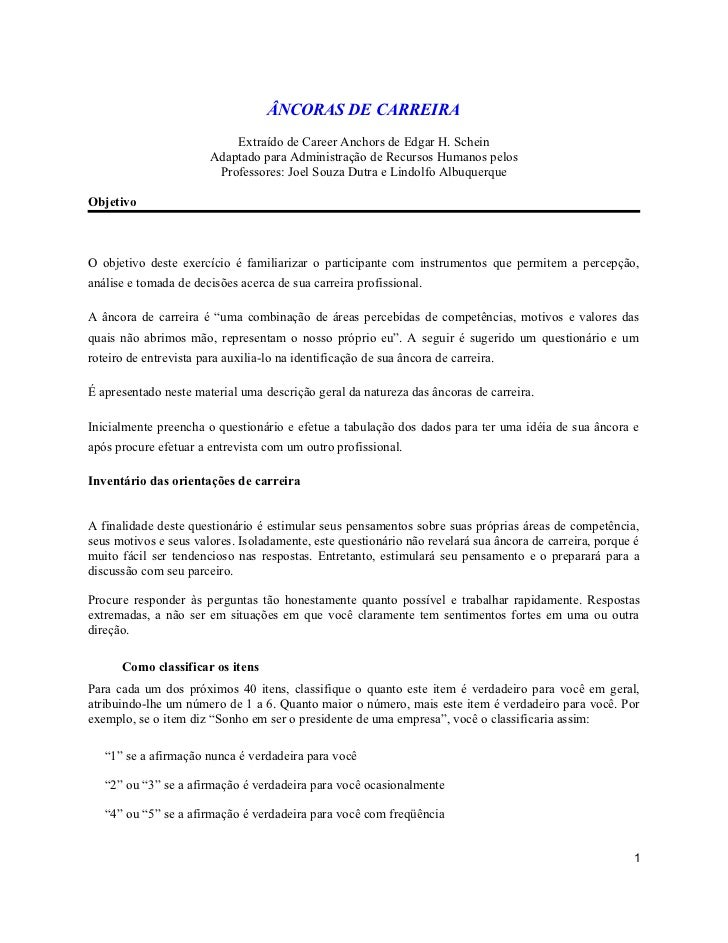 ÂNCORAS DE CARREIRA                            Extraído de Career Anchors de Edgar H. Schein                        Adapta...