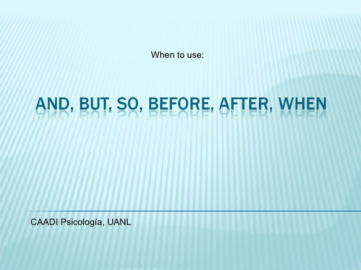 When to use: CAADI Psicología, UANL