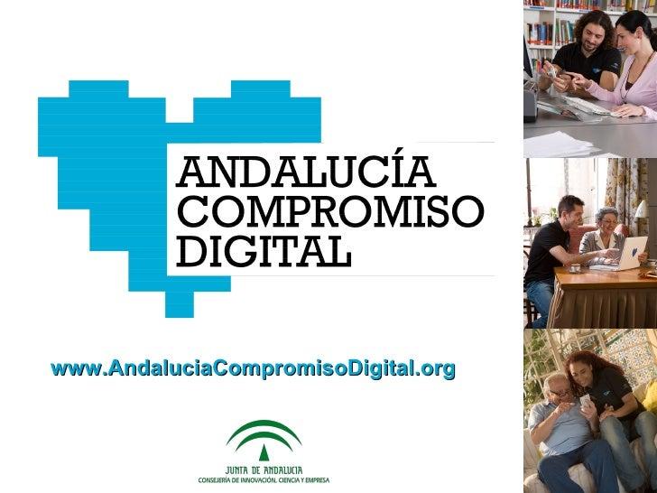 www.AndaluciaCompromisoDigital.org