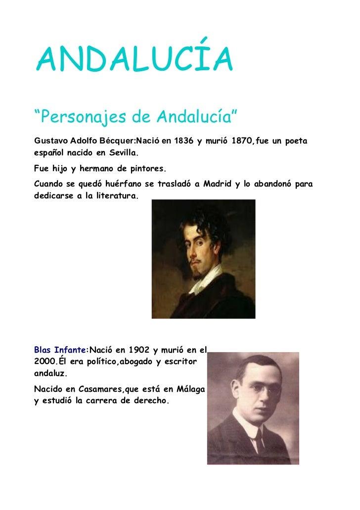 """ANDALUCÍA""""Personajes de Andalucía""""Gustavo Adolfo Bécquer:Nació en 1836 y murió 1870,fue un poetaespañol nacido en Sevilla...."""